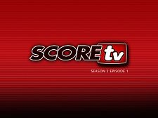 SCOREtv Season TWO Video 1